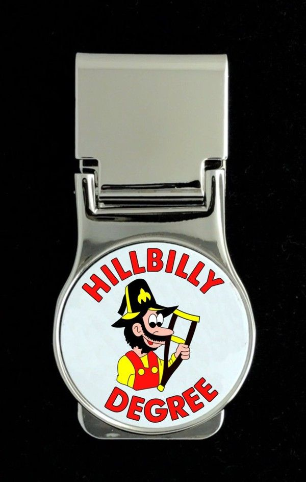 Hillbilly Degree Money Clip - Round