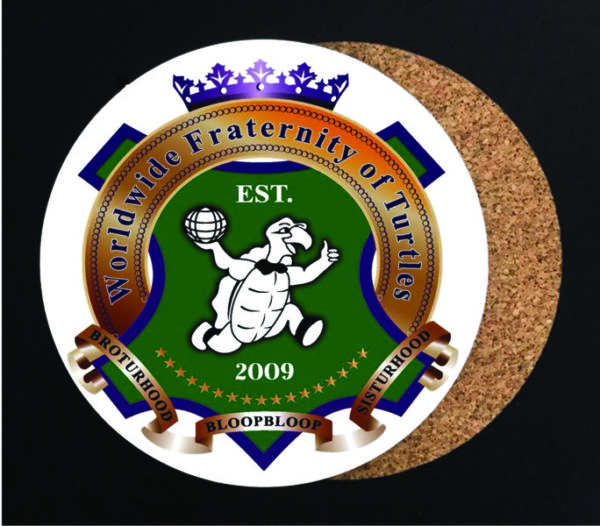 Worldwide Fraternity of Turtles Coaster New